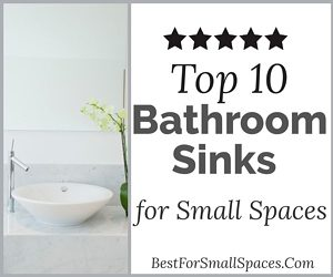 Best Bathroom Sink for Small Bathrooms