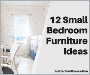 Furniture Ideas For Small Bedrooms