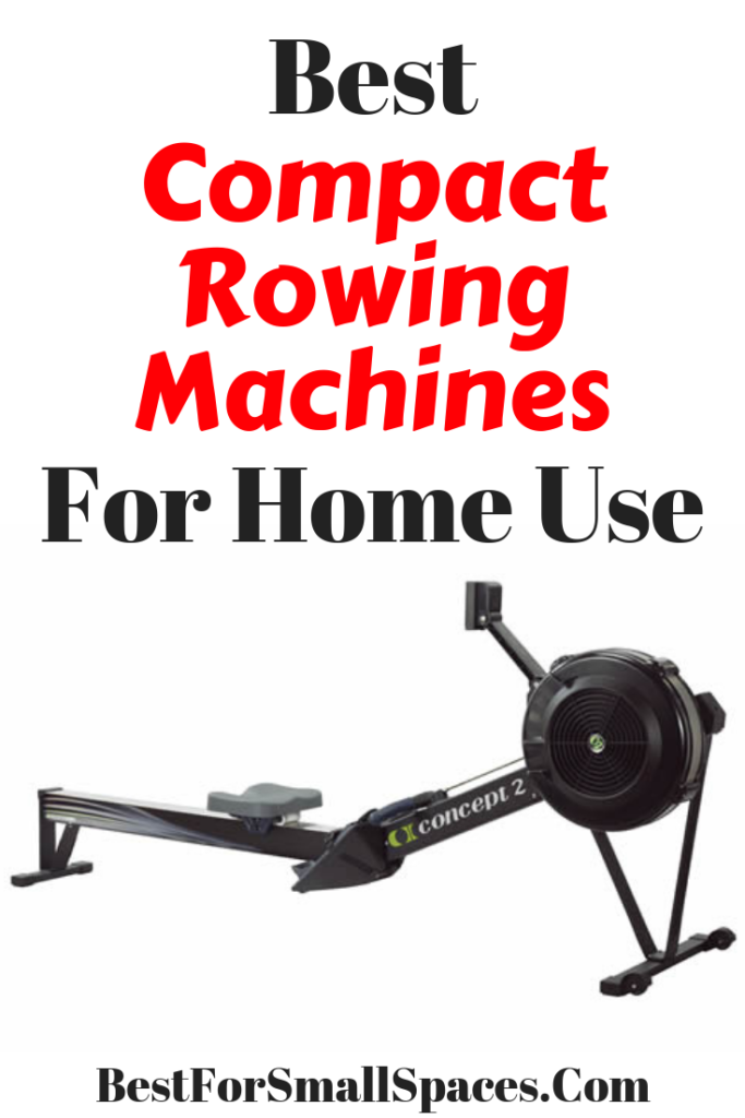 Best Compact Rowing Machines For Home Use