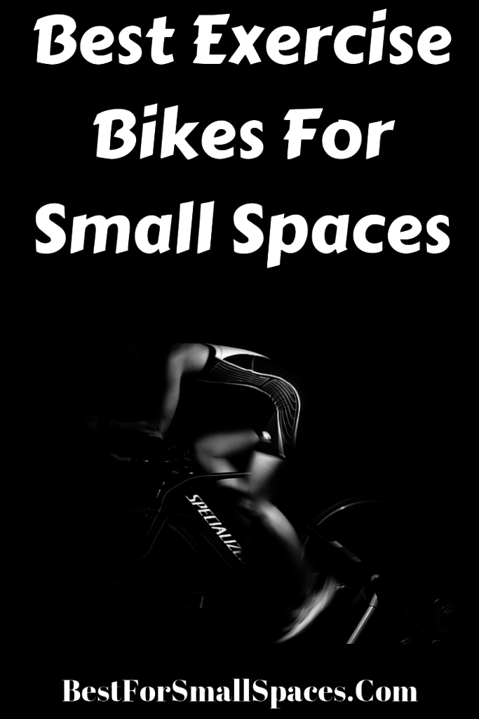 Best Exercise Bikes For Small Spaces