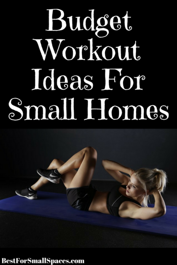 Budget Workout Ideas For Small Homes