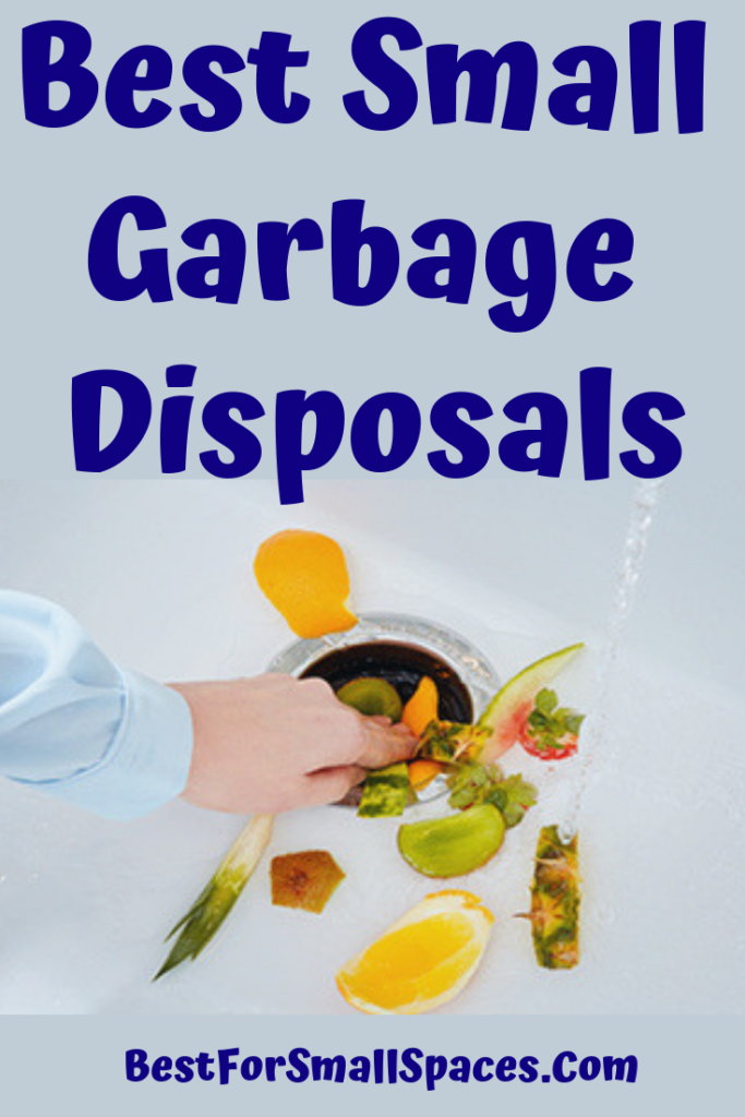 Best Small Garbage Disposals