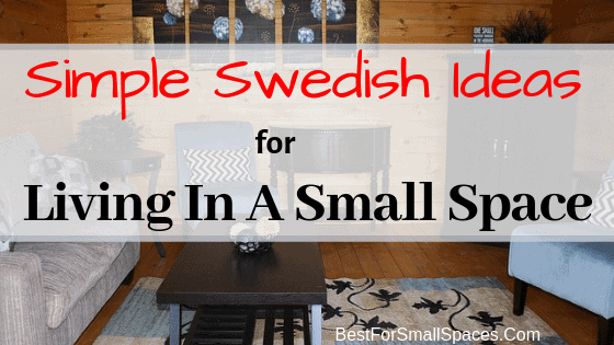 Simple Swedish Ideas On Living In A Small Space