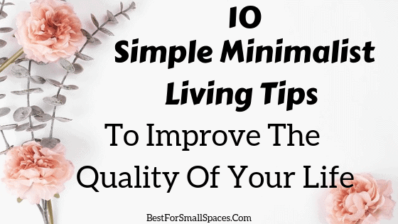 Simple Minimalist Living Tips