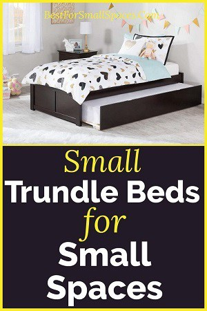 Small trundle beds for small spaces