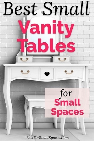 Best Small Vanity Tables For Small Spaces