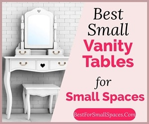 Small vanity tables for small spaces