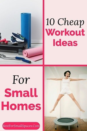 Cheap workout ideas for small homes