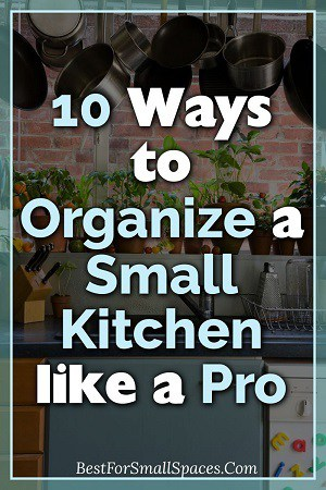 organize a small kitchen like a pro